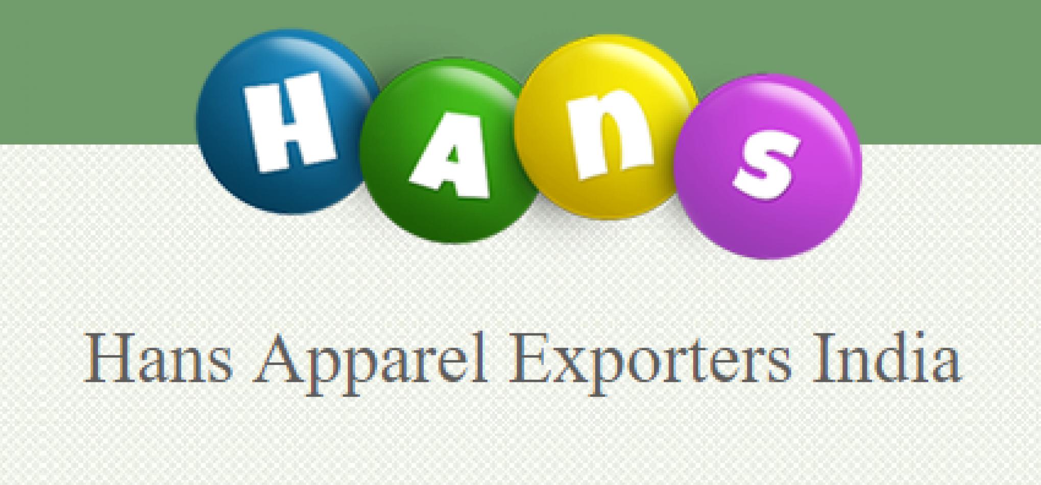 HNS INTERNATIONAL / HANS APPAREL EXPORTERS INDIA