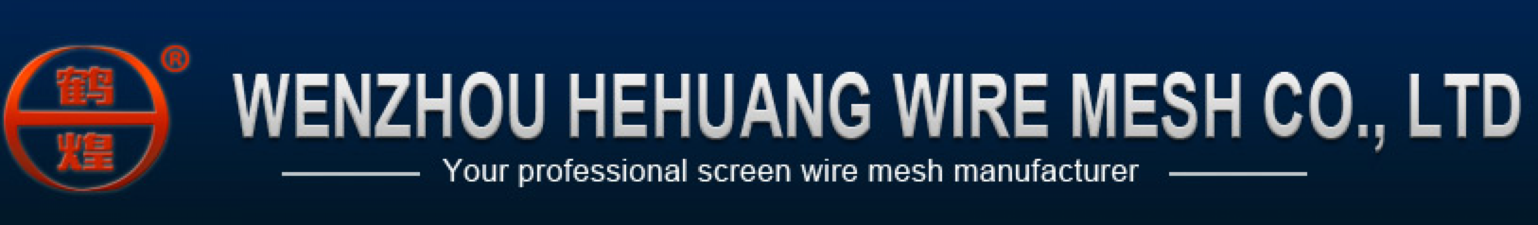 Wenzhou Hehuang WireMesh Co., Ltd.