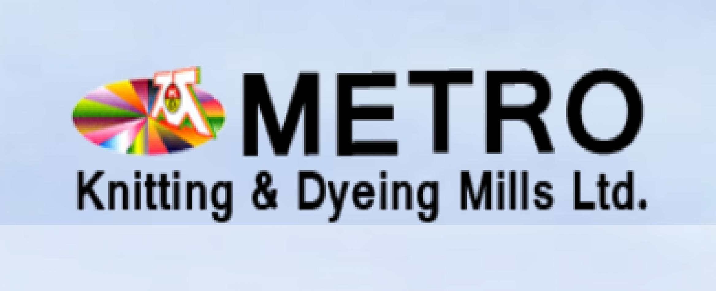 METRO KNITTING & DYEING MILLS LTD