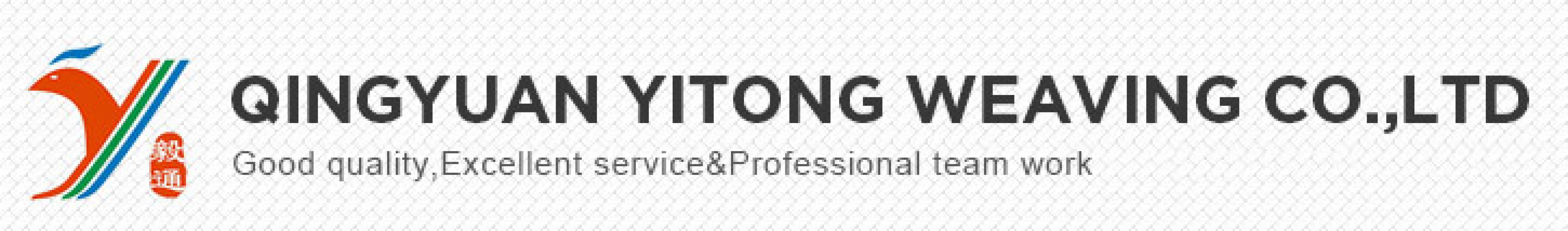 QING YUAN YI TONG WEAVING CO., LTD.