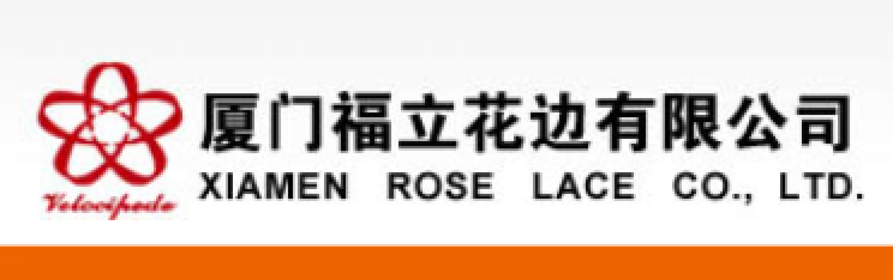 XIAMEN ROSE LACE CO., LTD