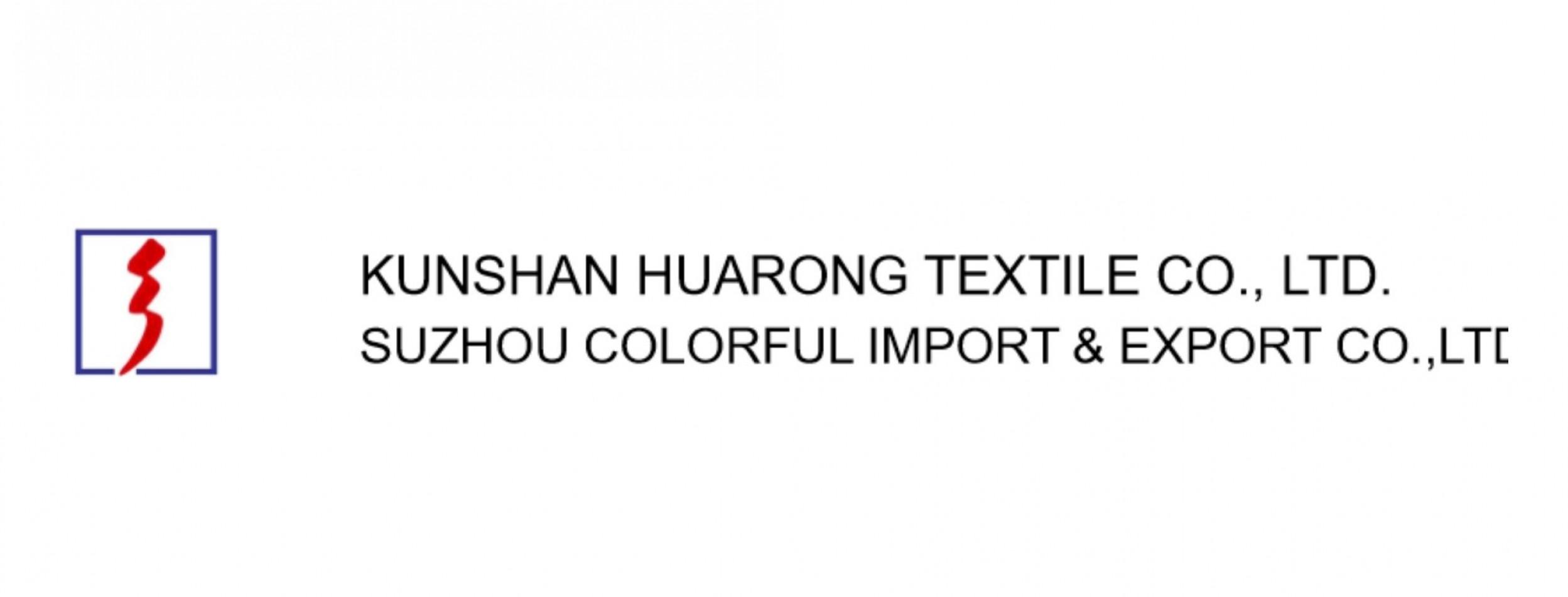 SUZHOU COLORFUL IMPORT & EXPORT CO., LTD. (HUARONGTEX)