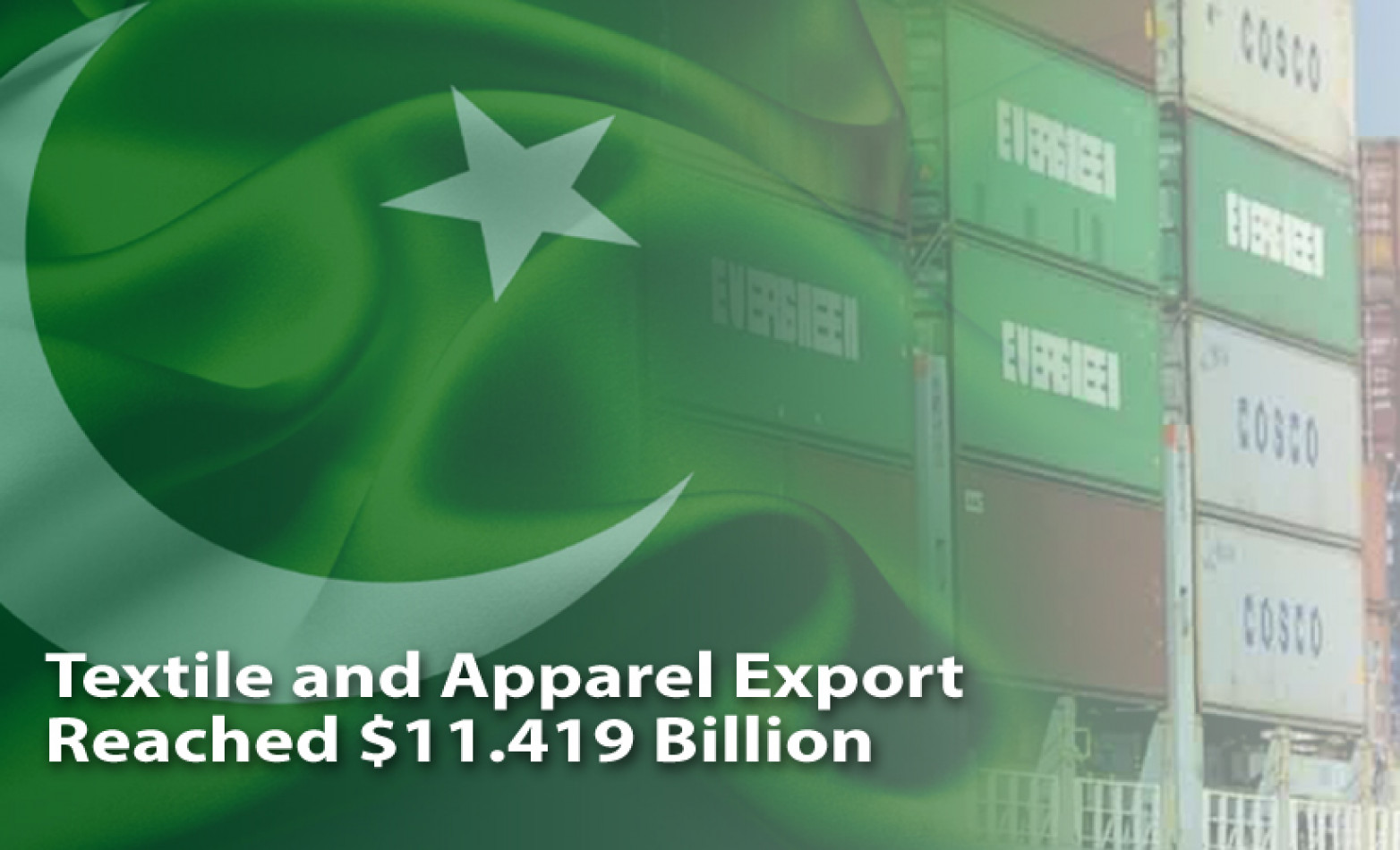 Pakistan's Textile and Apparel Export reach $11.419 Billion